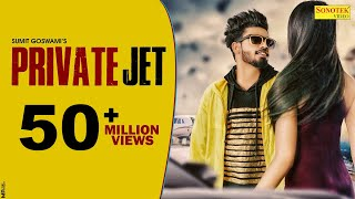 Private Jet – Sumit Goswami Ft Priya Soni