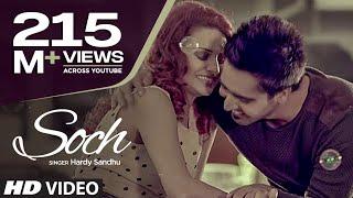 """Soch Hardy Sandhu"" Full Video Song | Romantic Punjabi Song 2013"