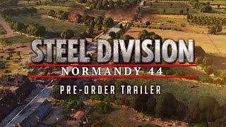 Steel Division: Normandy 44 - Előrendelői Trailer
