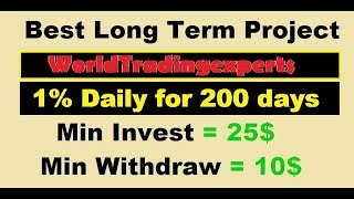 20$ payment proof || worldtradingexperts || Long term project || 1% daily for 200 Days