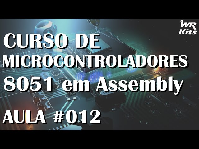 PORTAS AND E OR COM 8051 | Assembly para 8051 #012