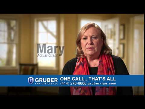 Gruber Law Offices Testimonial - Mary (15 sec)