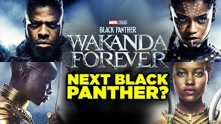 BLACK PANTHER WAKANDA FOREVER! Who Will Be the Next Black Panther? | Inside Marvel