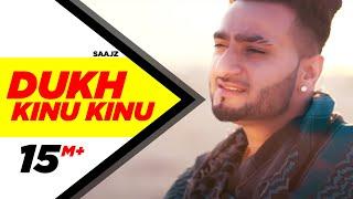 Dukh Kinu Kinu – Saajz