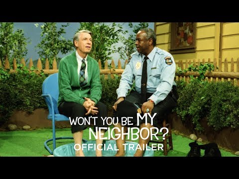 Won't You Be My Neighbor?'