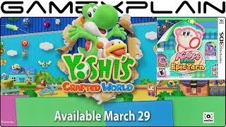 Nintendo Reveals Yoshi's Crafted World & Kirby's Extra Epic Yarn Release Dates!