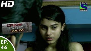 Crime Patrol Dial 100 - क्राइम पेट्रोल - Shaitaan - Episode 46 - 16th December, 2015