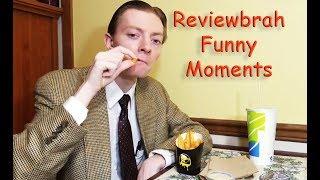 Reviewbrah Funny Moments Compilation