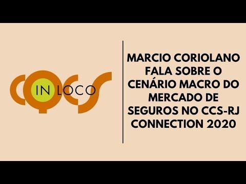 Imagem post: Marcio Coriolano fala sobre o cenário macro do mercado de seguros no CCS-RJ Connection 2020