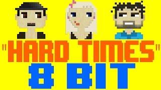 Hard Times [8 Bit Tribute to Paramore] - 8 Bit Universe
