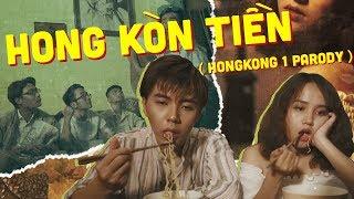 [MV PARODY] HONG KÒN TIỀN (HONGKONG1 PARODY)   NHẠC CHẾ