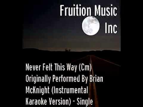 Never Felt This Way (Cm) Originally Performed by Brian McKnight (Instrumental Karaoke Version).mp4