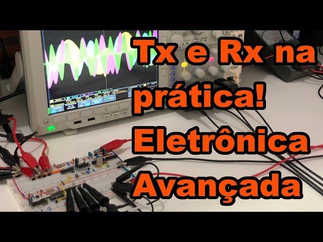 TRANSMISSÃO E RECEPÇÃO NA PRÁTICA! | Conheça Eletrônica! #171