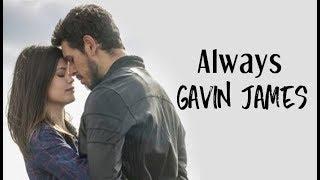 Gavin James - Always (Tradução) Espelho da Vida