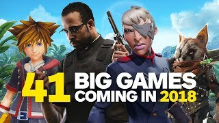 41 Big Games Coming in 2018 -