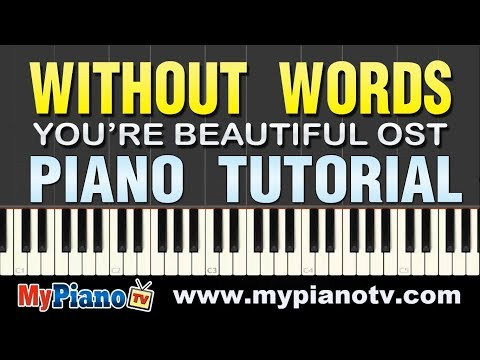 Park Shin Hye - Without Saying/Words (You're Beautiful OST) [Piano Tutorial @ 100% speed]