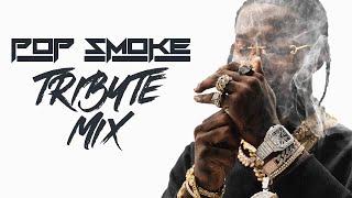 P O P  S M O K E Tribute Mix by DJ Noize  Long Live The Woo - R.I.P.