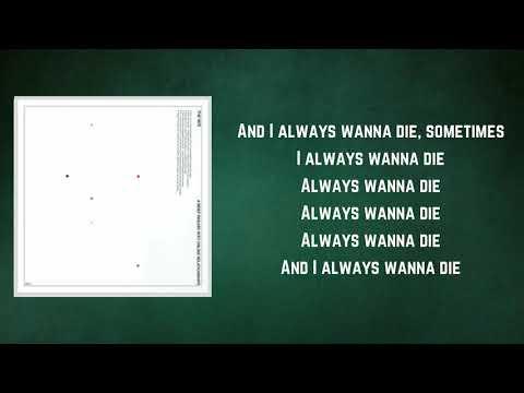 The 1975 - I Always Wanna Die Sometimes (Lyrics)