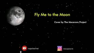 lyrics-fly-me-to-the-moon-cover-by-the-macarons-project.jpg