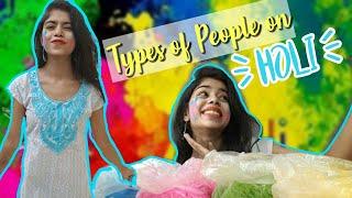 Types of People on Holi || Pragati Verma