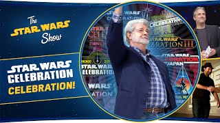 A Celebration of Star Wars Celebration!