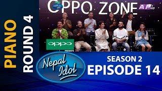 NEPAL IDOL II SEASON 2 II PIANO ROUND 4 II EPISODE 14 II AP1HD