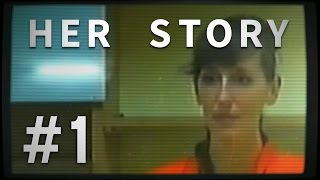 Her Story - Part 1 - PLAYING DETECTIVE ★ Let's Play Her Story (Gameplay / Walkthrough)