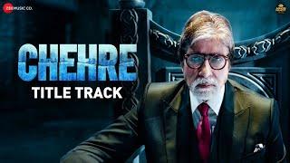 Chehre (Title Track) – Amitabh Bachchan Video HD
