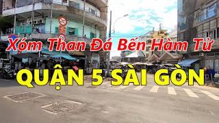 Tìm về Xóm Than Đá BẾN HÀM TỬ - Chợ Cá Đào Tấn Quận 5 Sài Gòn (Nhà 324 Bến Hàm Tử)