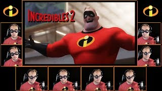 INCREDIBLES Theme Song - A Cappella Cover  (Incredibles 2)