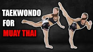 5 Best Taekwondo Kicks for Muay Thai, MMA & Kickboxing
