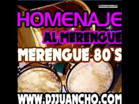 Merengue de los 80 Mix by DJ JUANCHO Vol 2