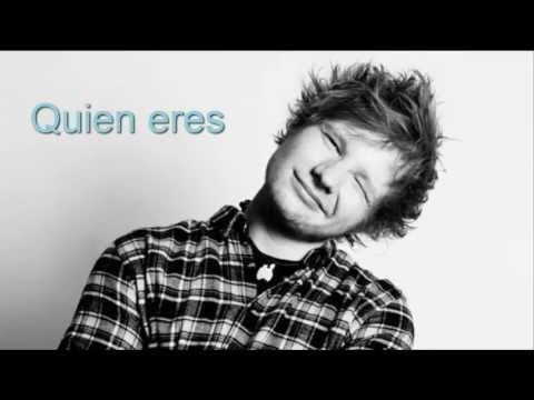 Ed Sheeran - Who you are (Sub. español)