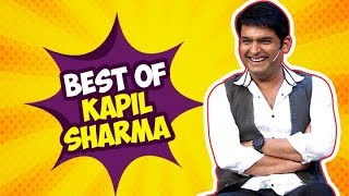Best Of Kapil Sharma   Funniest Acts   The Kapil Sharma Show