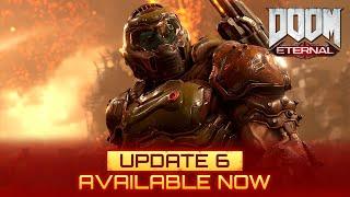 Update 6 released for DOOM Eternal
