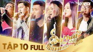 Sing My Song - Bài Hát Hay Nhất 2018 | Tập 10 Full HD Vòng Giải Cứu: Gin Tuấn Kiệt lột xác ngoạn mục