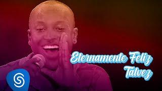 Thiaguinho - Eternamente Feliz /Talvez (Tardezinha no Maraca) [Vídeo Oficial]