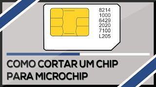 Como cortar o Chip para Microchip