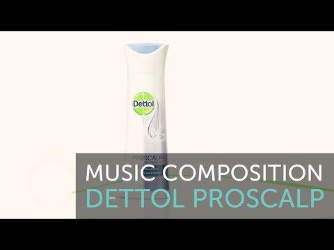 Dettol ProScalp  | Music Composition
