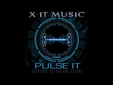 X-IT MUSIC - Pulse It (the suspensey/thrillery demo)