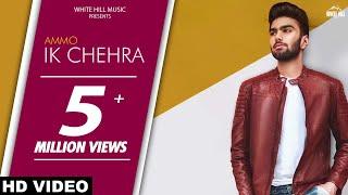Ik Chehra – Ammo – Ronn A