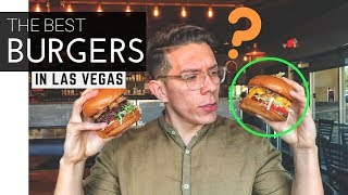 Top 5 Best Burgers in Las Vegas