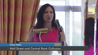 Wall Street and Central Bank Collusion | Nomi Prins