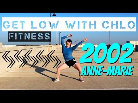 2002 - Anne-Marie | Get Low With Chlo | Dance Fitness