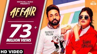 Affair Dilpreet Dhillon Baani Sandhu Video HD