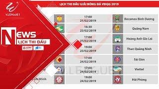 Lịch thi đấu lượt đi Wake-up 247 V.League 1 - 2019 | VPF Media