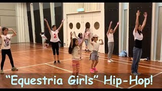 """""""Equestria Girls (Cafeteria Song)"""" (My Little Pony) Kids HIP-HOP DANCE!!"""