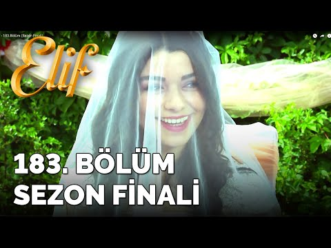 Elif Dizisi (183.Bölüm) | 29 Mayıs SEZON FİNALİ 1080p Full Hd Tek Parça İzle