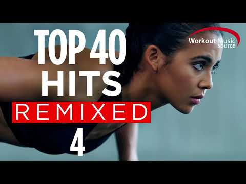 32 Counts / Top 40 Hits Remixed 4 / Workout Motivation Music / Workout Music 2018