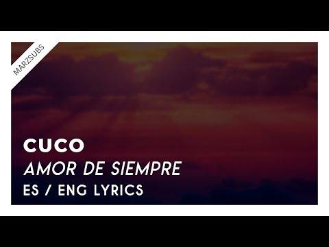 CUCO -  Amor de Siempre // Lyrics - Letra